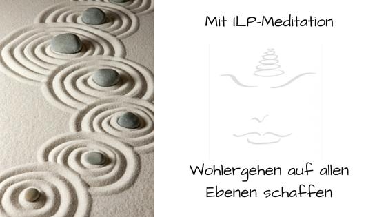 Mit ILP-Meditation Wohlergehen auf allen Ebenen schaffen_Blog-Post